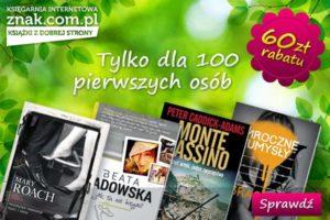 http://www.znak.com.pl/60zl?utm_source=SARE&utm_medium=email&utm_campaign=60+z%C5%82+wiosennego+rabatu+%E2%80%93+tylko+dla+100+pierwszych+os%C3%B3b+na+znak.com.pl!